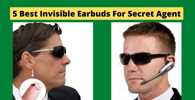 5 Best Invisible Earbuds For Secret Agents